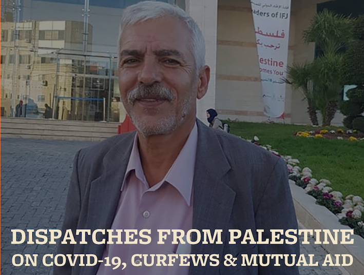 Dispatch #2 from Palestine on COVID-19, Curfews and Mutual Aid