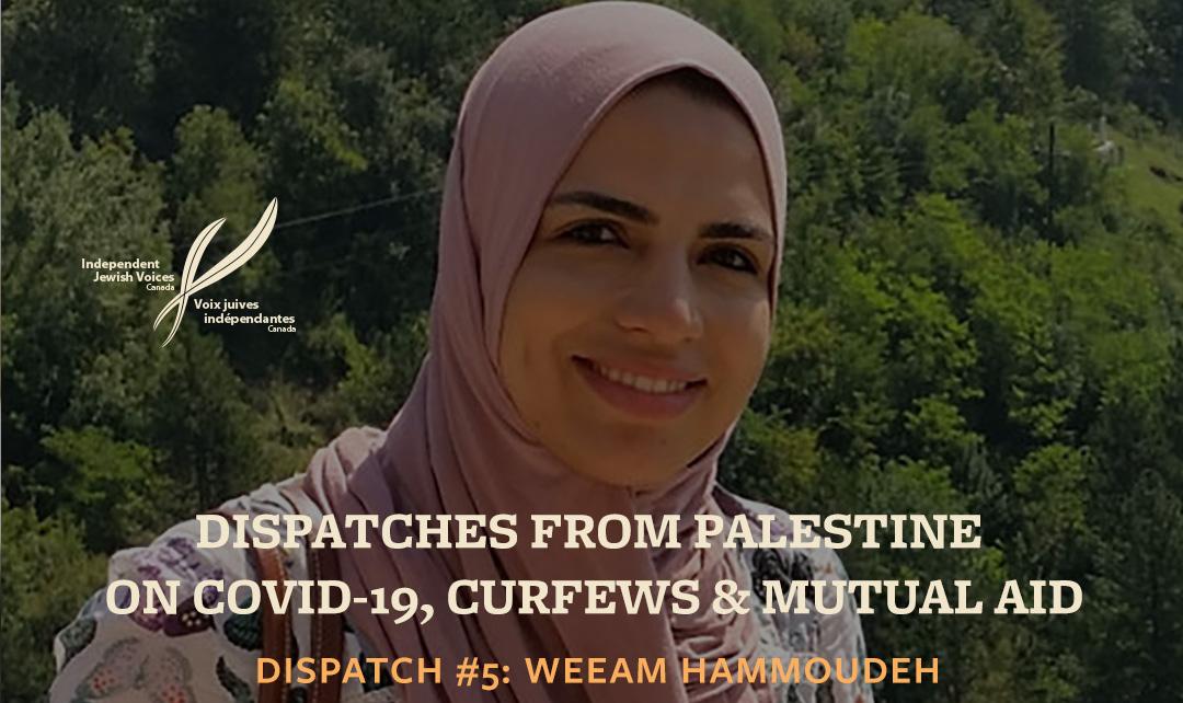 Témoignage #5 de Palestine sur le COVID-19, le confinement et l'entraide