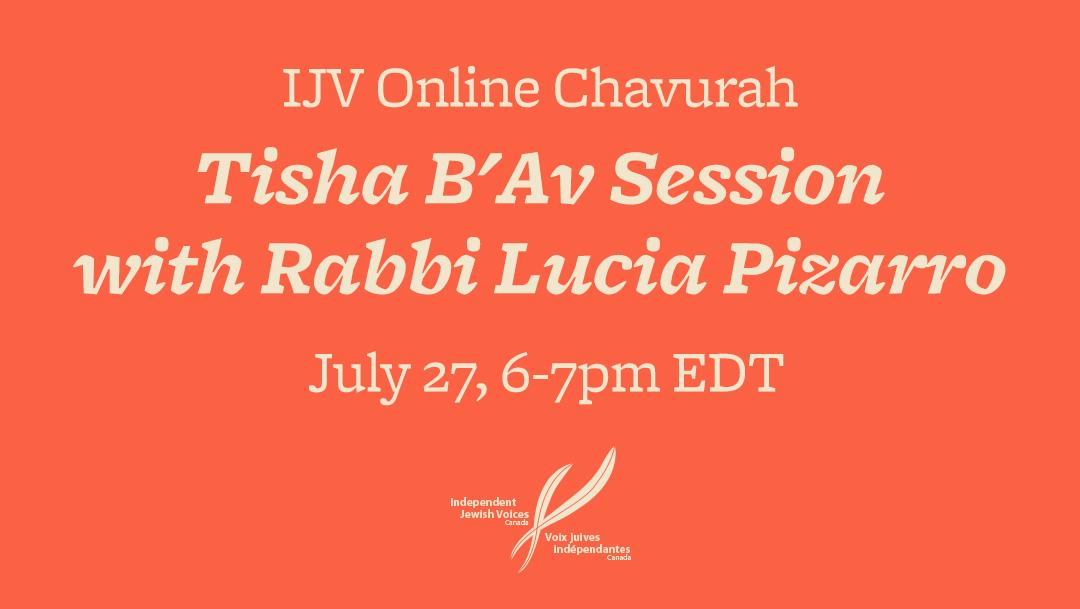 IJV Online Chavurah: Tisha B'Av Session