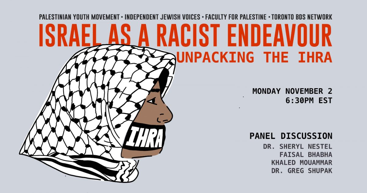 Israel as a Racist Endeavour: Unpacking the IHRA (Nov. 2 webinar)