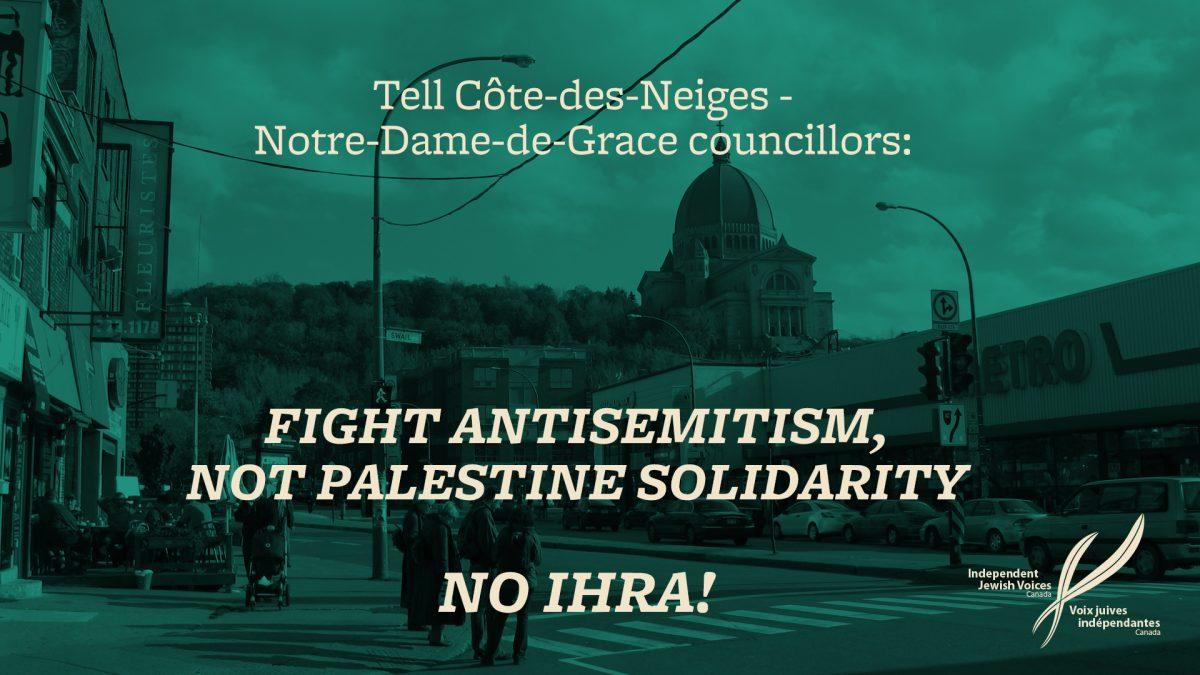 Urgent – Tell Côte-des-Neiges Notre-Dame-de-Grace councillors: No IHRA!
