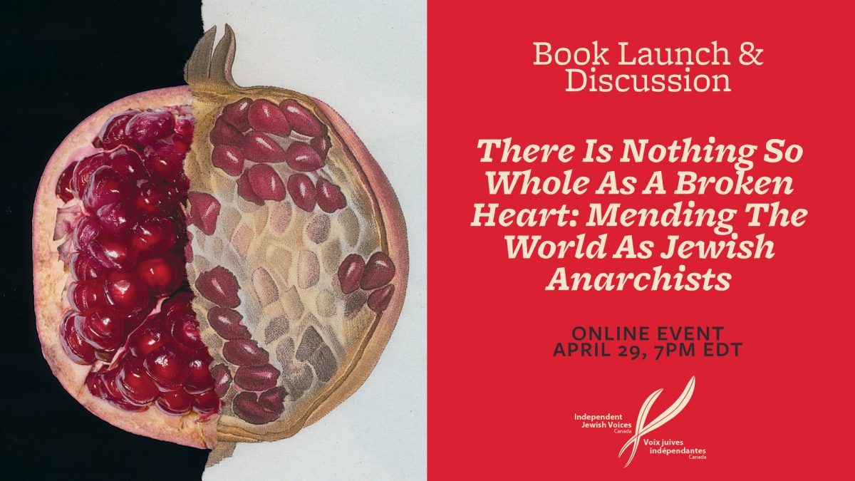 Mending The World As Jewish Anarchists: Book Launch & Discussion