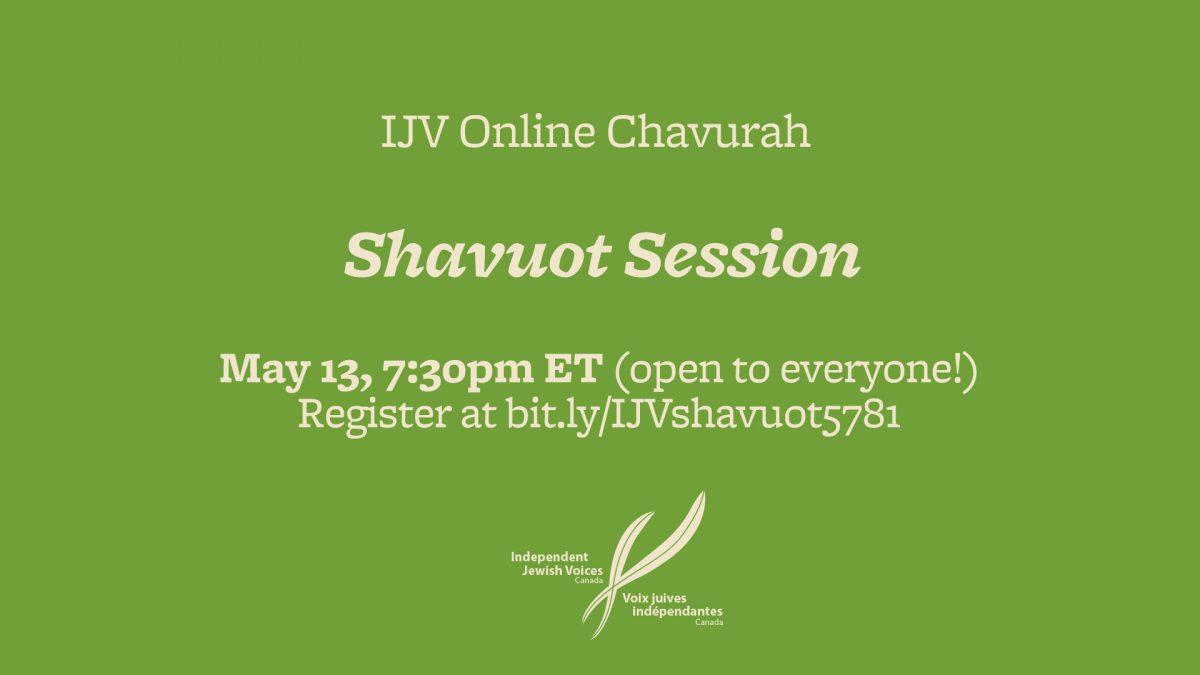 IJV Online Chavurah – Shavuot Session