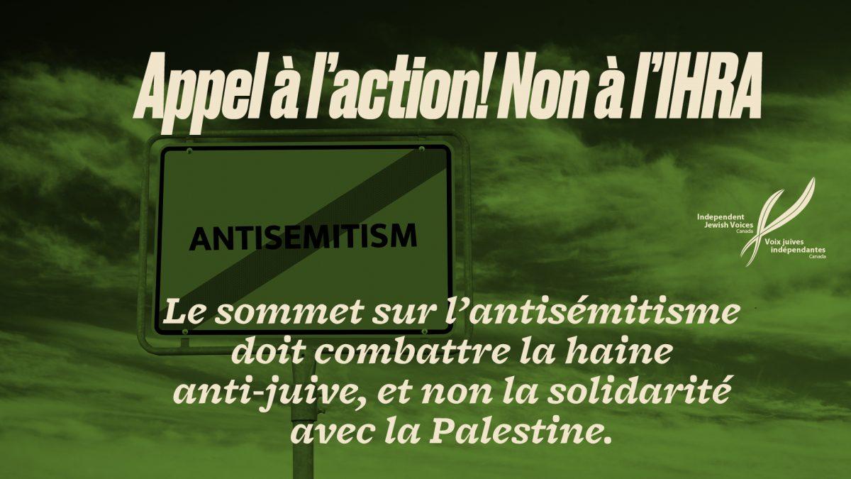 Appel à l'action: Le sommet sur l'antisémitisme devrait rejeter la définition de l'IHRA et permettre à VJI de participer aux discussions