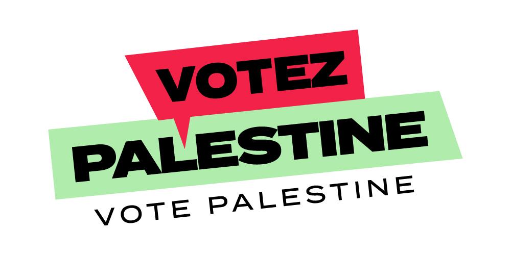 Lors de cette élection fédérale, votez Palestine!
